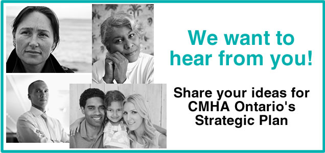 CMHA Ontario Strategic Plan Survey